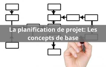 Qu'est-ce que la planification de projet