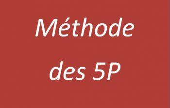 Comment utiliser la méthode des 5P? 4