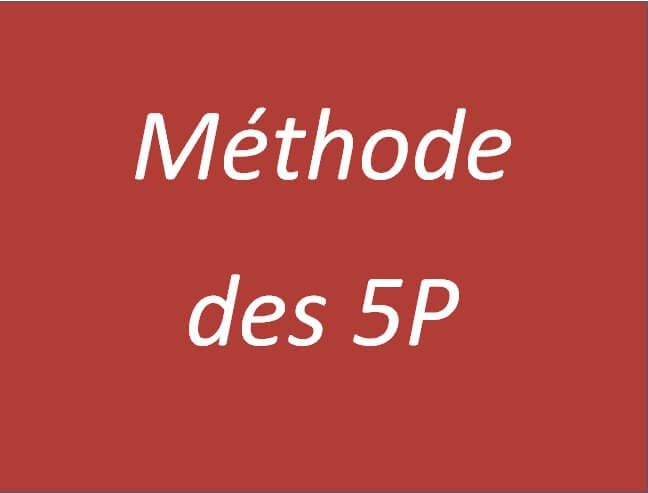 Comment utiliser la méthode des 5P? 2