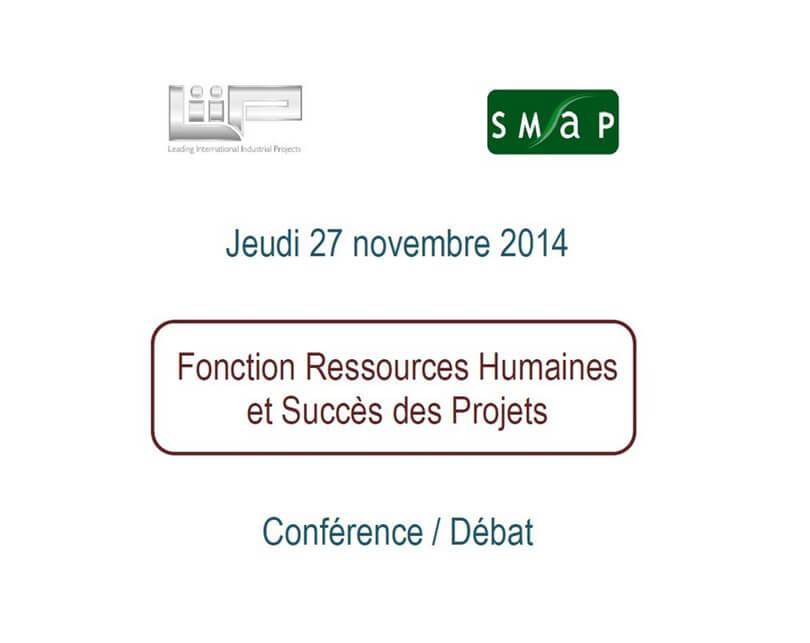 Jeudi 27 novembre 2014 Conférence Fonction Ressources Humaines et Succès des Projets 2