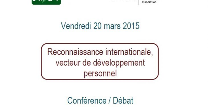 Conférence / Débat IPMA vendredi 20 mars 2015 : reconnaissance internationale, vecteur de développement personnel 18