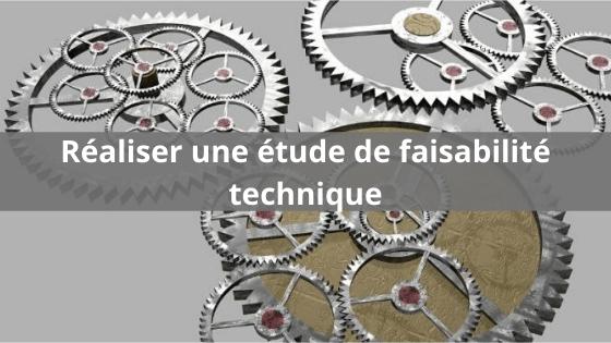 Etude de faisabilité technique