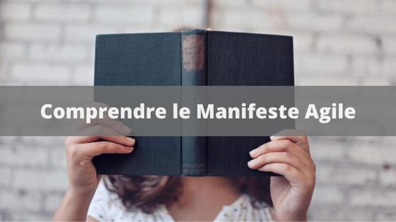 Comprendre le Manifeste Agile