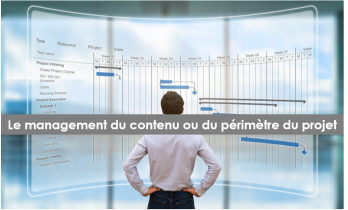 Management du contenu ou de périmètre du projet