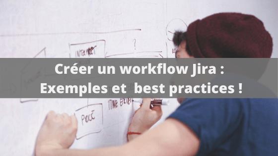 Créer un workflow Jira