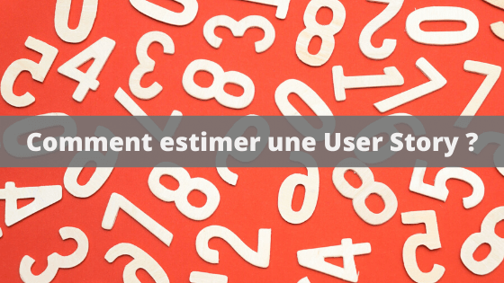 comment estimer une user story