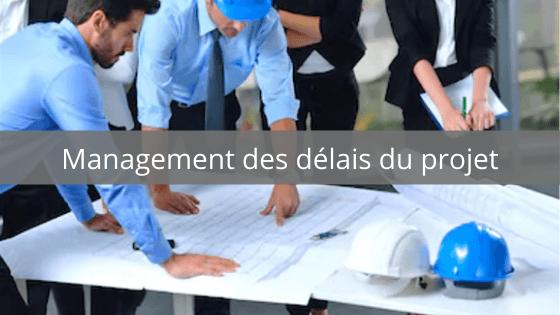 management des delais du projet