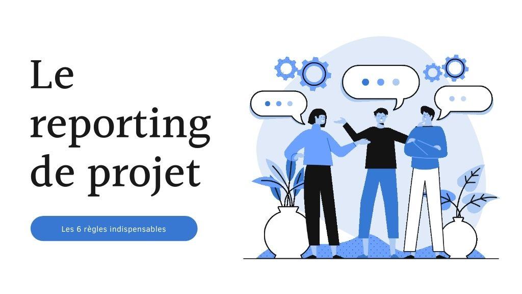 Le reporting de projet