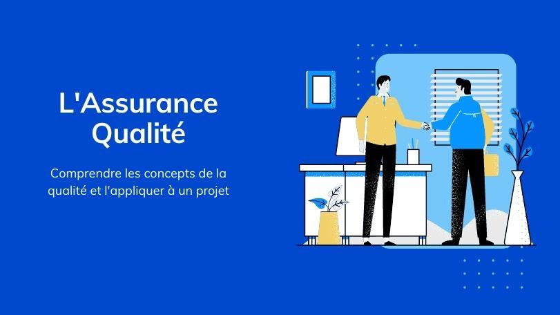 Assurance qualité en gestion de projet