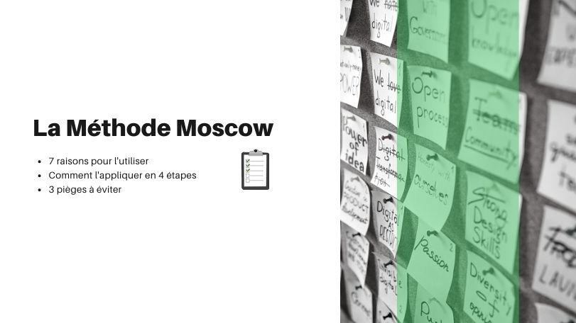 Qu'est ce que la méthode MoSCoW ? 4